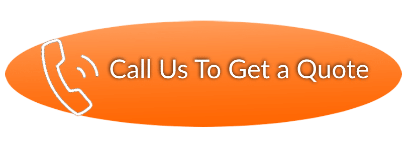 Call Us To Get a Quote